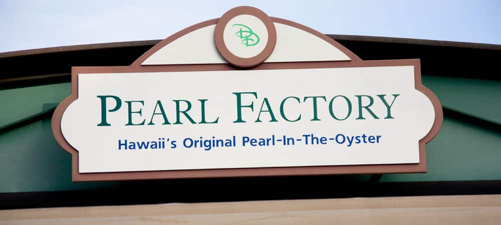 Sign for Pearl Factory